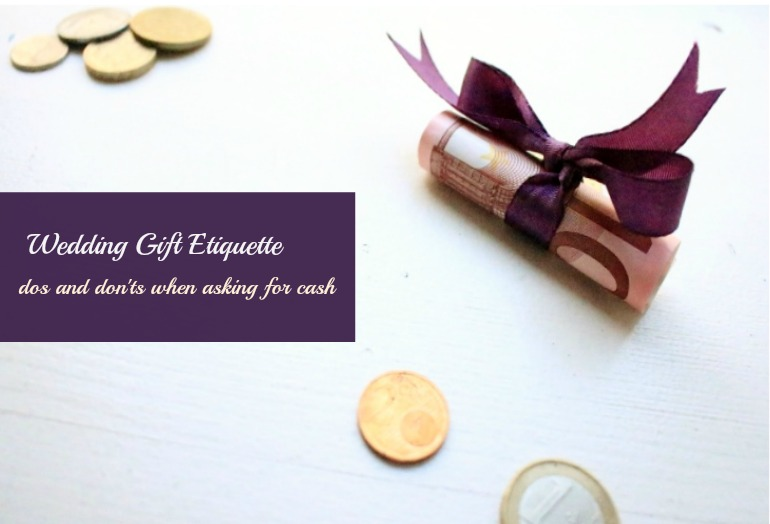 Wedding Gift Etiquette: Is It Okay To Ask For Cash Instead
